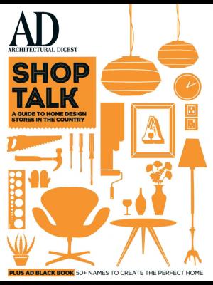 Architectural Digest,  Shop Talk